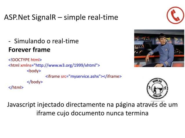 ASP.Net SignalR – simple real-time - Simulando o real-time Forever frame Javascript injectado directamente na página atrav...