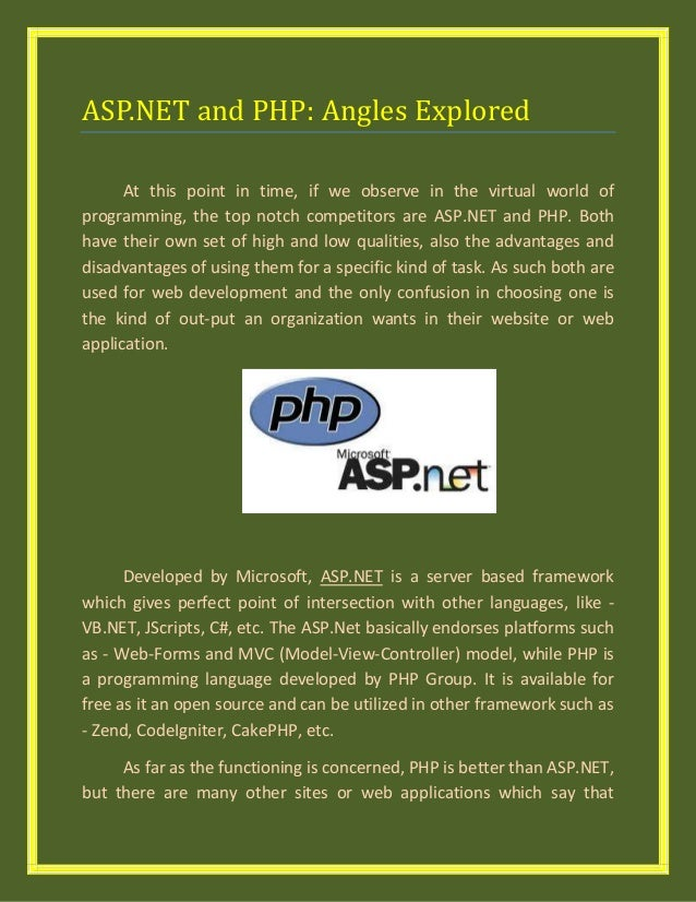 ASP.NET and PHP: Angles ExploredAt this point in time, if we observe in the virtual world ofprogramming, the top notch com...
