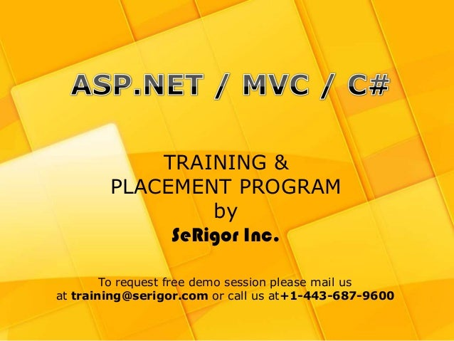 TRAINING &        PLACEMENT PROGRAM                 by             SeRigor Inc.        To request free demo session please...