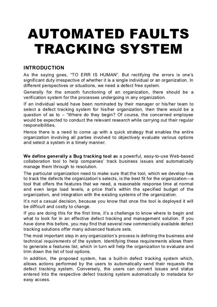 """AUTOMATED FAULTS    TRACKING SYSTEM INTRODUCTION As the saying goes, """"TO ERR IS HUMAN"""". But rectifying the errors is one's..."""