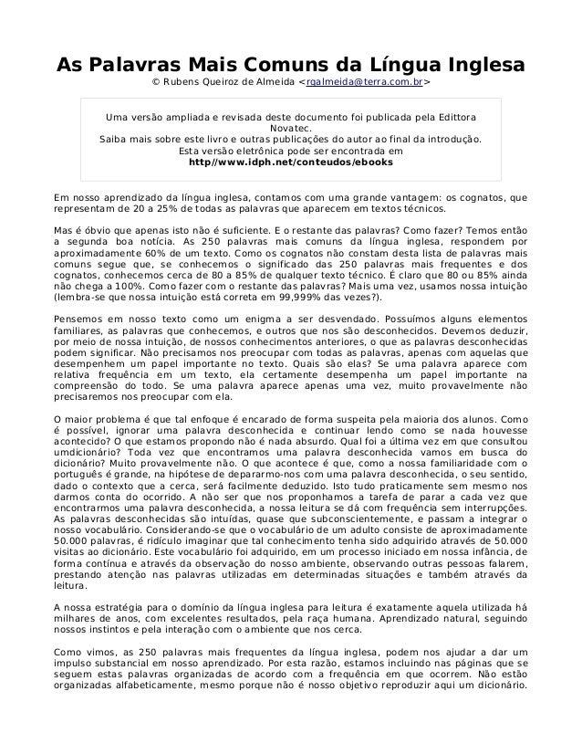 As Palavras Mais Comuns da Língua Inglesa © Rubens Queiroz de Almeida <rqalmeida@terra.com.br> Uma versão ampliada e revis...