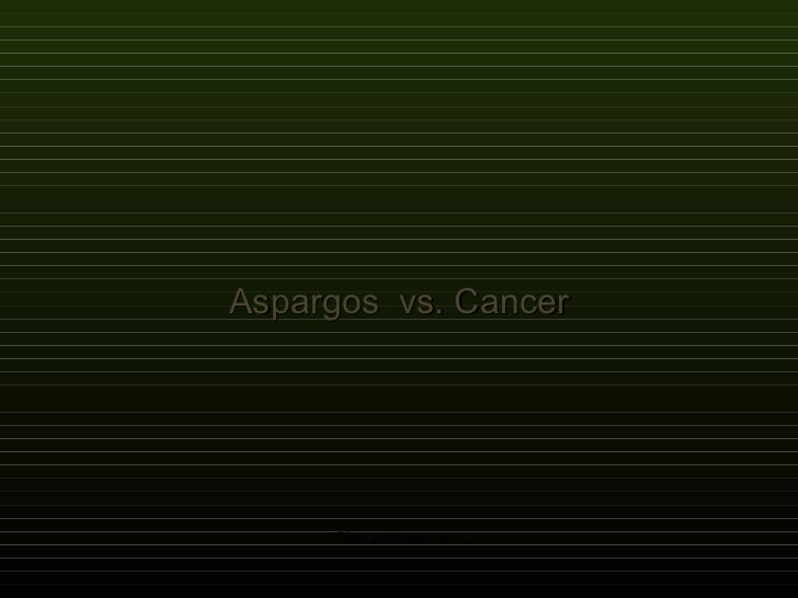 Aspargos  vs. Cancer Clicar para avançar >