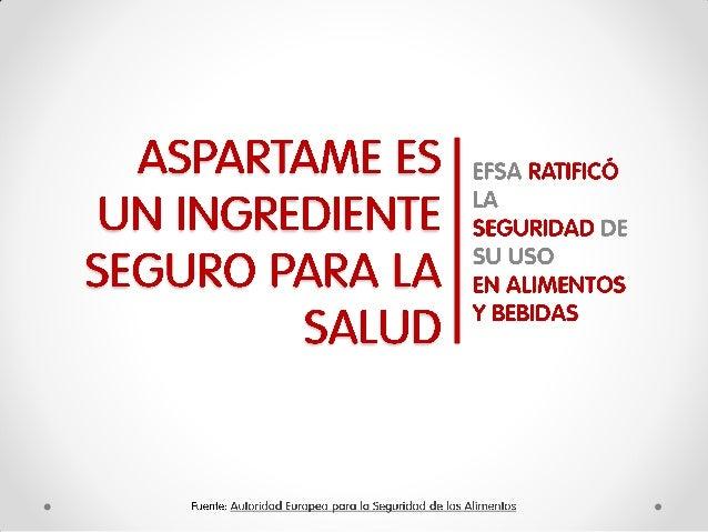 Aspartame: Un ingrediente seguro para la salud