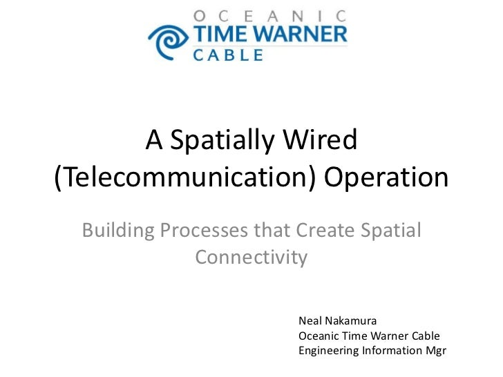A Spatially Wired(Telecommunication) Operation  Building Processes that Create Spatial              Connectivity          ...
