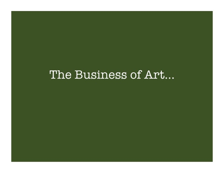 The Business of Art…