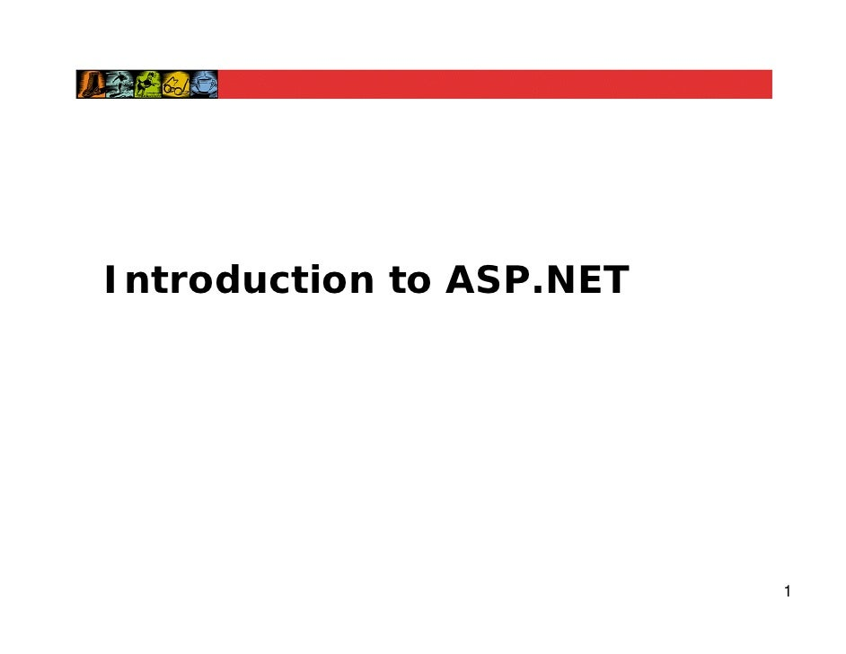 Introduction to ASP.NET                               1