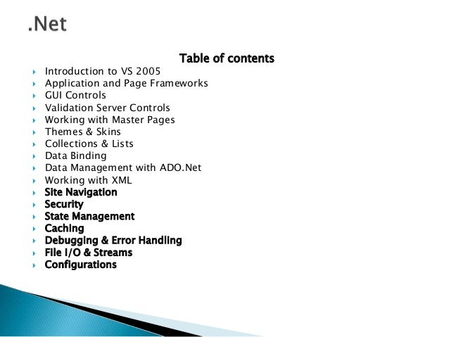 Table of contents  Introduction to VS 2005  Application and Page Frameworks  GUI Controls  Validation Server Controls ...