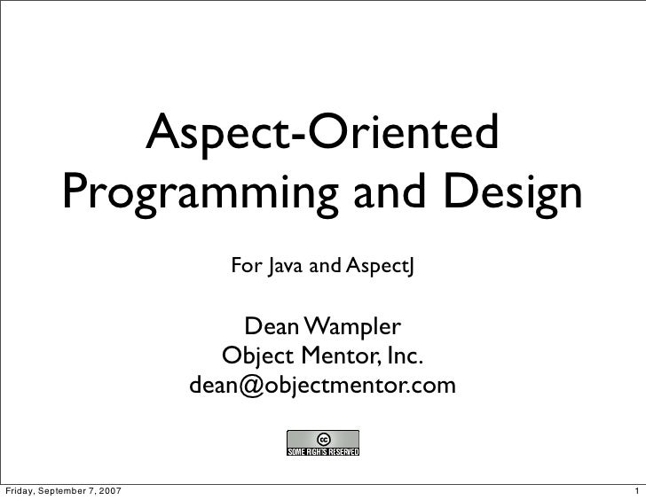 Aspect oriented programming and design for Aspect design