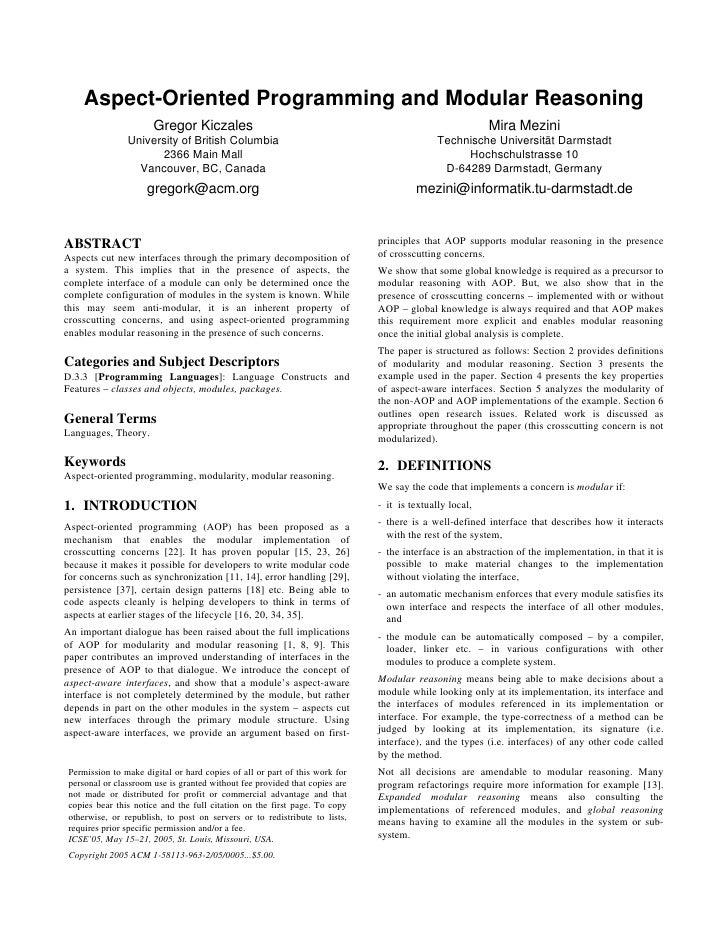 Aspect-Oriented Programming and Modular Reasoning                        Gregor Kiczales                                  ...