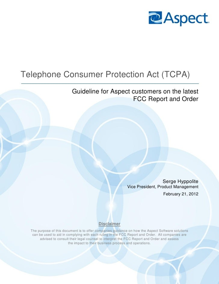 Telephone Consumer Protection Act (TCPA)                           Guideline for Aspect customers on the latest           ...