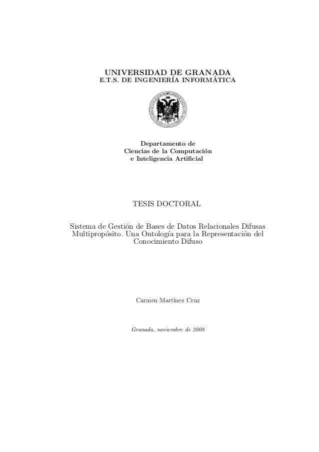 UNIVERSIDAD DE GRANADA E.T.S. DE INGENIER´IA INFORM´ATICA Departamento de Ciencias de la Computaci´on e Inteligencia Artifi...