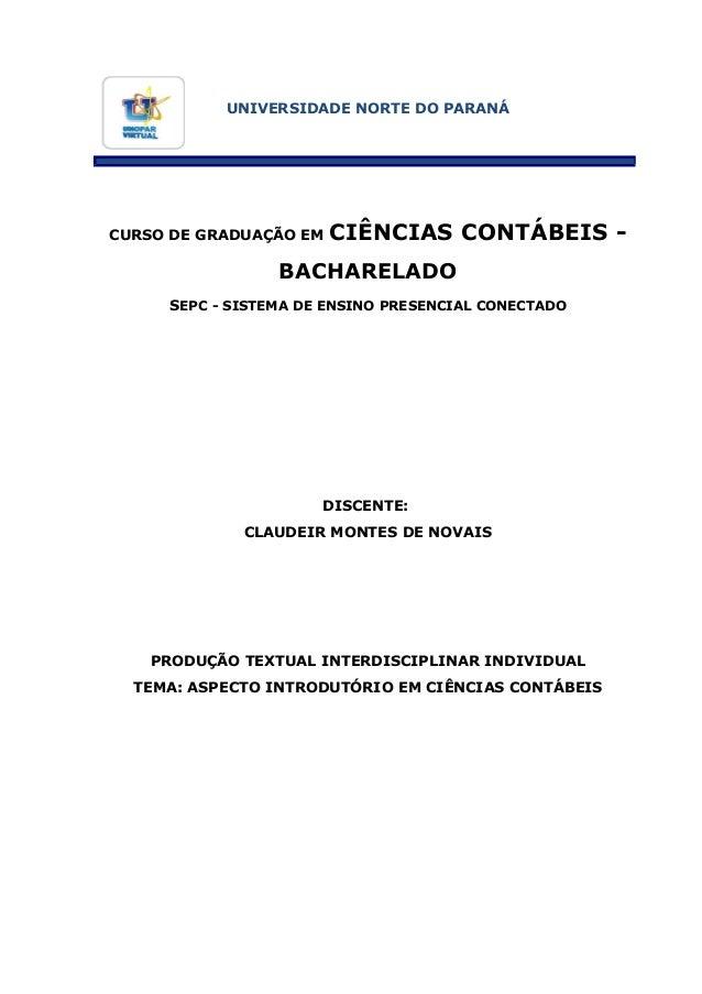 UNIVERSIDADE NORTE DO PARANÁ  CURSO DE GRADUAÇÃO EM  CIÊNCIAS CONTÁBEIS -  BACHARELADO SEPC - SISTEMA DE ENSINO PRESENCIAL...