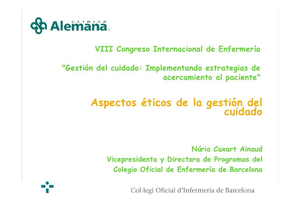 VIII Congreso Internacional de Enfermería  quot;Gestión del cuidado: Implementando estrategias de                         ...