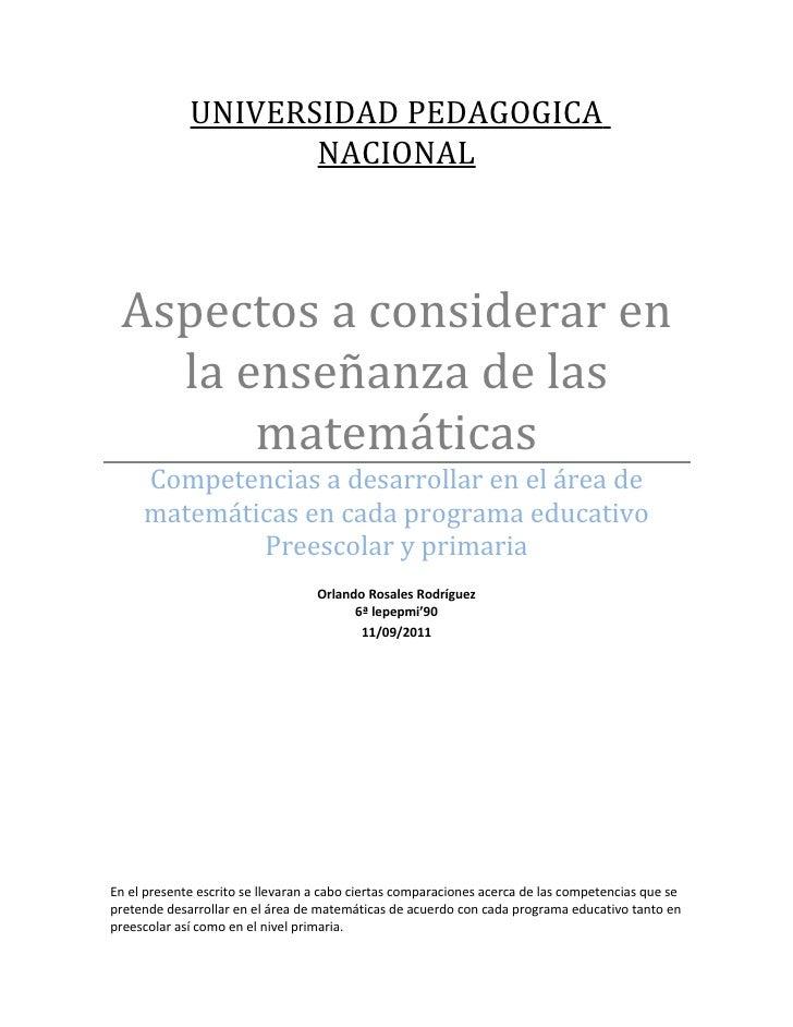 UNIVERSIDAD PEDAGOGICA                    NACIONAL Aspectos a considerar en   la enseñanza de las       matemáticas     Co...