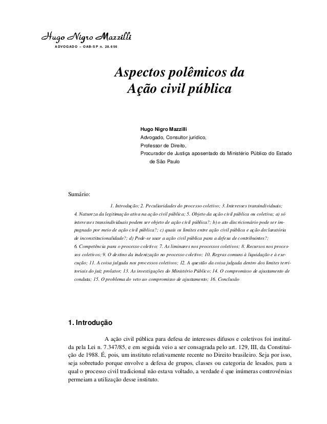 ADVOG ADO – OAB-S P n. 2 8.6 56 Aspectos polêmicos da Ação civil pública Hugo Nigro Mazzilli Advogado, Consultor jurídico,...