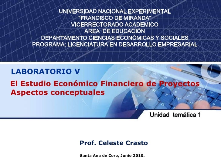 """Santa Ana de Coro, Junio 2010.<br />UNIVERSIDAD NACIONAL EXPERIMENTAL""""FRANCISCO DE MIRANDA""""VICERRECTORADO ACADEMICOAREA  D..."""