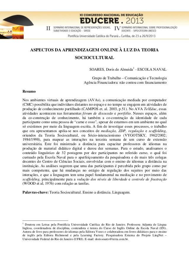 ASPECTOS DA APRENDIZAGEM ONLINE À LUZ DA TEORIA SOCIOCULTURAL SOARES, Doris de Almeida1 - ESCOLA NAVAL Grupo de Trabalho –...