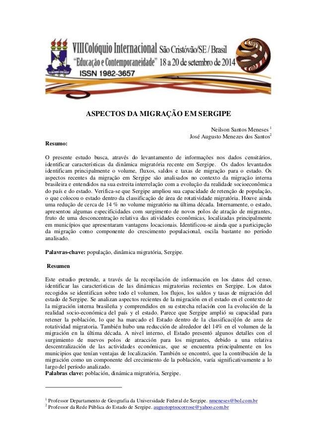 ASPECTOS DA MIGRAÇÃO EM SERGIPE Neilson Santos Meneses 1 José Augusto Menezes dos Santos2 Resumo: O presente estudo busca,...