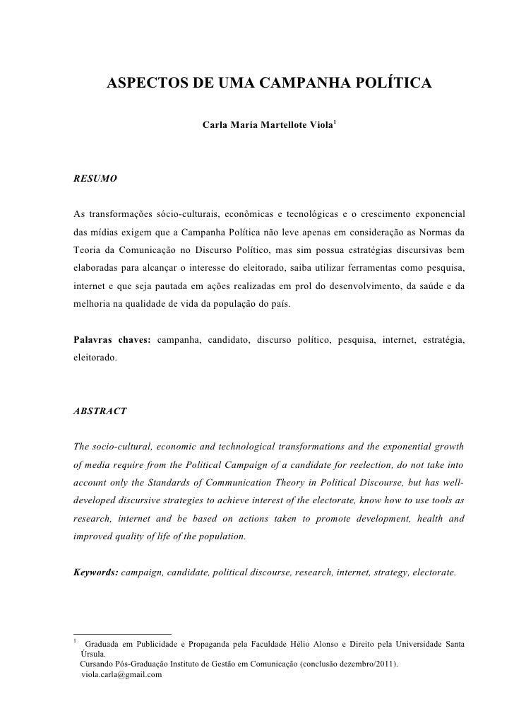 ASPECTOS DE UMA CAMPANHA POLÍTICA                                   Carla Maria Martellote Viola1RESUMOAs transformações s...