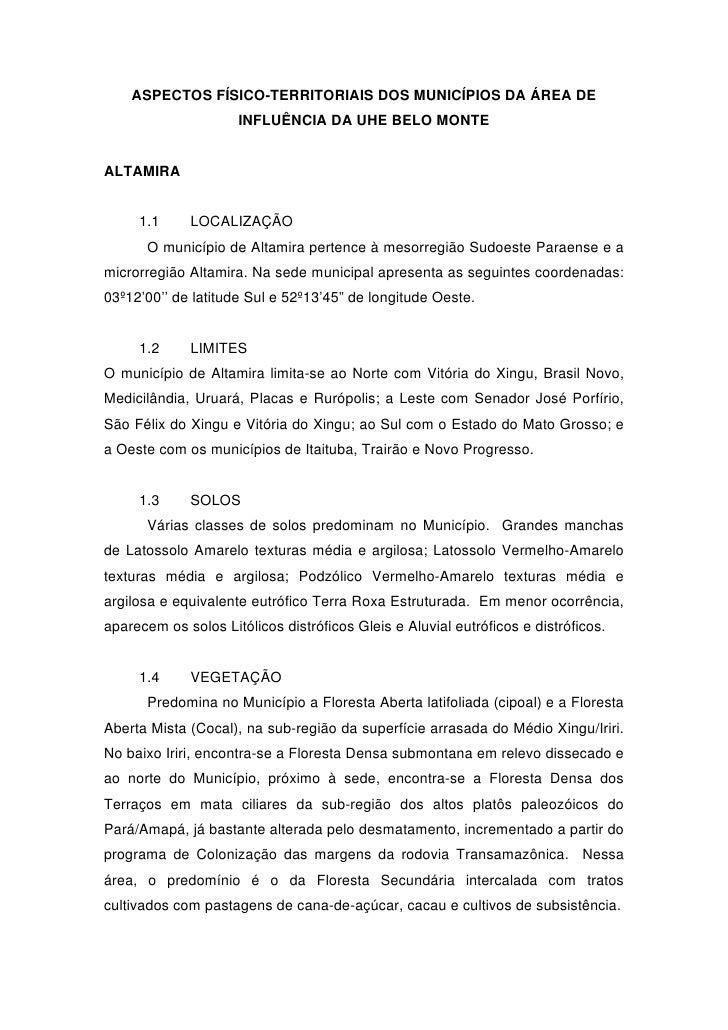 ASPECTOS FÍSICO-TERRITORIAIS DOS MUNICÍPIOS DA ÁREA DE                     INFLUÊNCIA DA UHE BELO MONTEALTAMIRA     1.1   ...