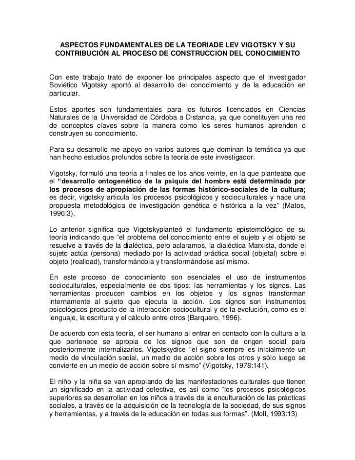 ASPECTOS FUNDAMENTALES DE LA TEORIADE LEV VIGOTSKY Y SU CONTRIBUCIÓN AL PROCESO DE CONSTRUCCION DEL CONOCIMIENTOCon este t...