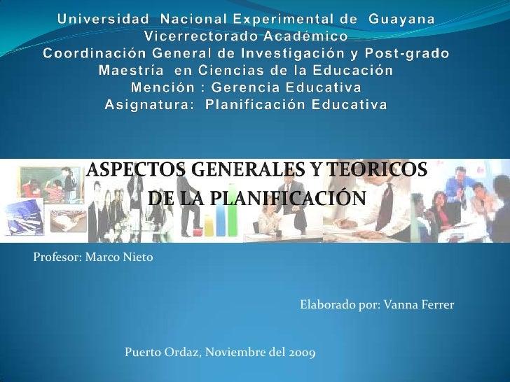 Universidad  Nacional Experimental de  GuayanaVicerrectorado AcadémicoCoordinación General de Investigación y Post-gradoMa...