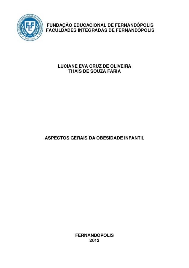 0FUNDAÇÃO EDUCACIONAL DE FERNANDÓPOLISFACULDADES INTEGRADAS DE FERNANDÓPOLIS    LUCIANE EVA CRUZ DE OLIVEIRA        THAÍS ...
