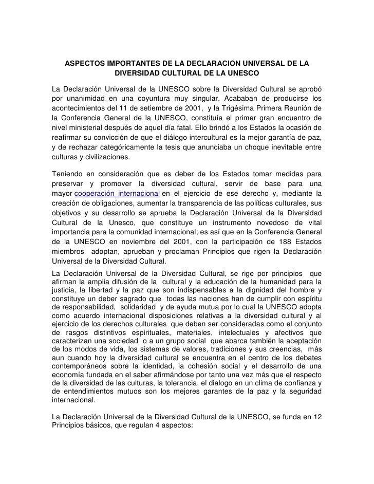 ASPECTOS IMPORTANTES DE LA DECLARACION UNIVERSAL DE LA               DIVERSIDAD CULTURAL DE LA UNESCOLa Declaración Univer...
