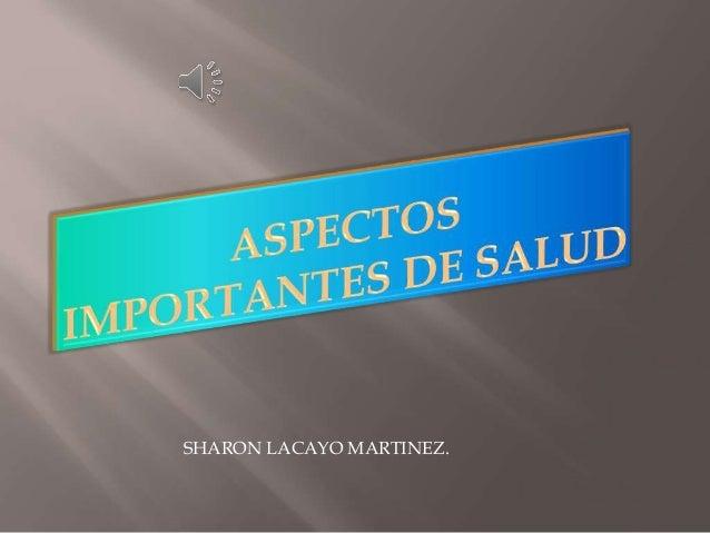 SHARON LACAYO MARTINEZ.