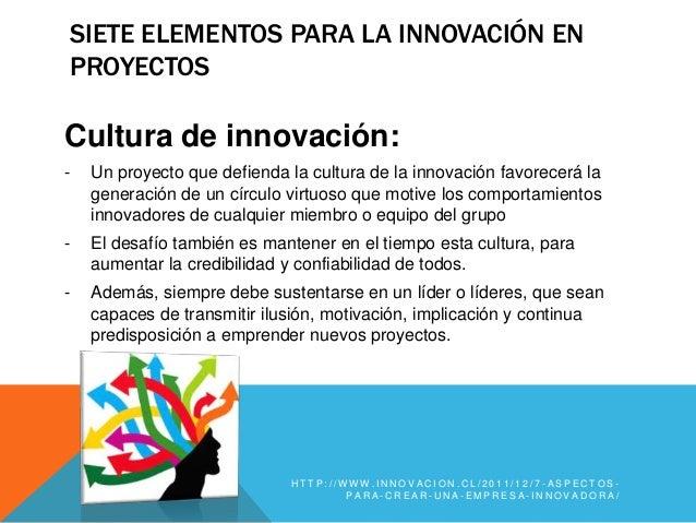 Aspectos innovadores del trabajo en equipo en Emprendimientos de Comunicación (Siete Elementos para la innovación en proyectos de emprendimiento) Slide 3