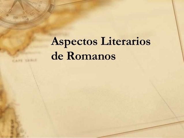 Aspectos Literarios de Romanos