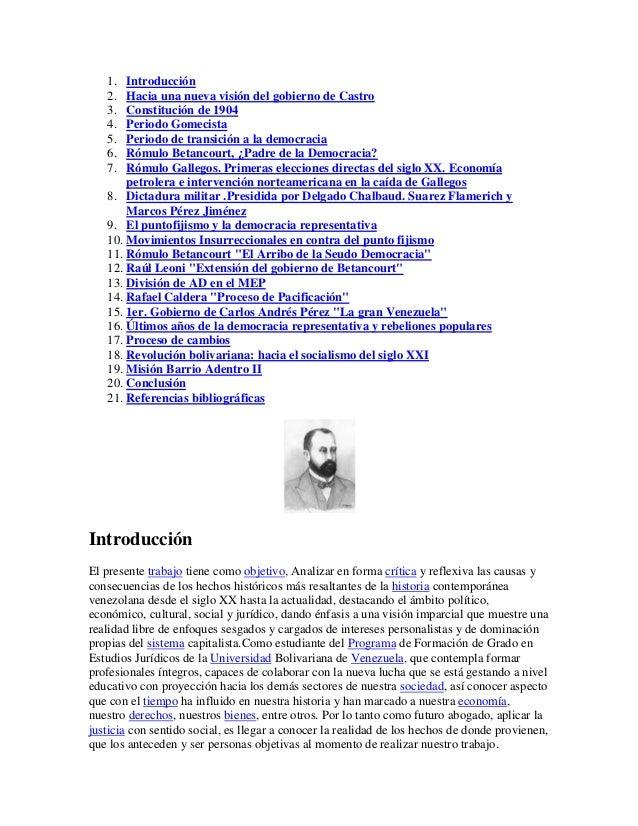 1.  Introducción   2.  Hacia una nueva visión del gobierno de Castro   3.  Constitución de 1904   4.  Periodo Gomecista   ...