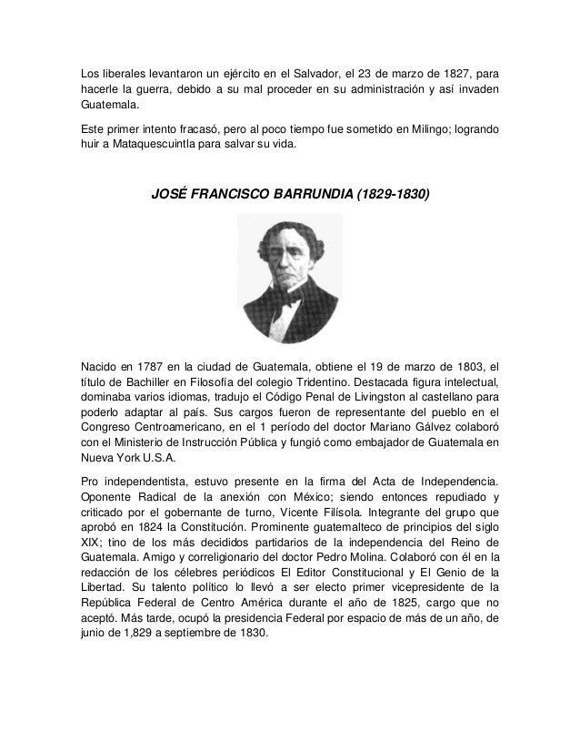 Los liberales levantaron un ejército en el Salvador, el 23 de marzo de 1827, para hacerle la guerra, debido a su mal proce...