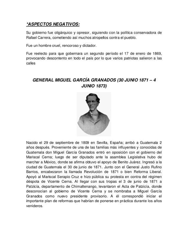 *ASPECTOS NEGATIVOS: Su gobierno fue oligárquico y opresor, siguiendo con la política conservadora de Rafael Carrera, come...