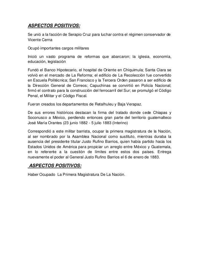 ASPECTOS POSITIVOS: Se unió a la facción de Serapio Cruz para luchar contra el régimen conservador de Vicente Cerna Ocupó ...