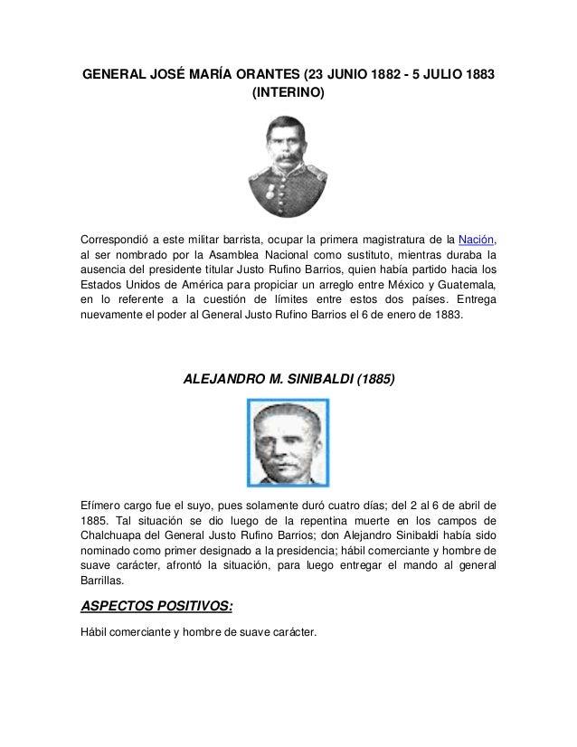 GENERAL JOSÉ MARÍA ORANTES (23 JUNIO 1882 - 5 JULIO 1883 (INTERINO) Correspondió a este militar barrista, ocupar la primer...
