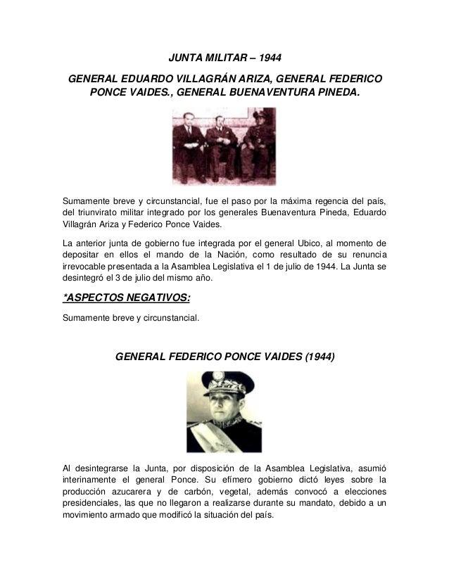 JUNTA MILITAR – 1944 GENERAL EDUARDO VILLAGRÁN ARIZA, GENERAL FEDERICO PONCE VAIDES., GENERAL BUENAVENTURA PINEDA. Sumamen...