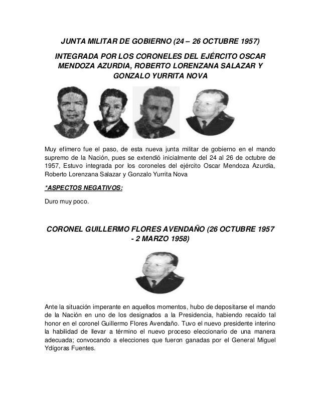 JUNTA MILITAR DE GOBIERNO (24 – 26 OCTUBRE 1957) INTEGRADA POR LOS CORONELES DEL EJÉRCITO OSCAR MENDOZA AZURDIA, ROBERTO L...