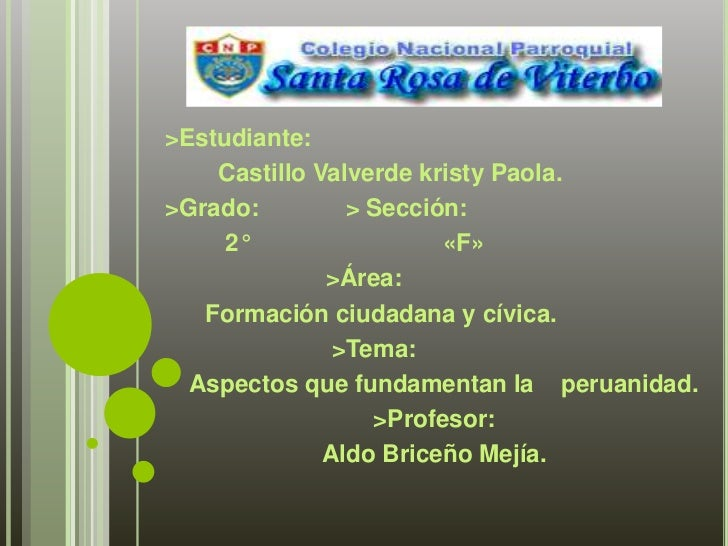 >Estudiante: <br />       Castillo Valverde kristy Paola.<br />>Grado:             > Sección:<br />        2°             ...