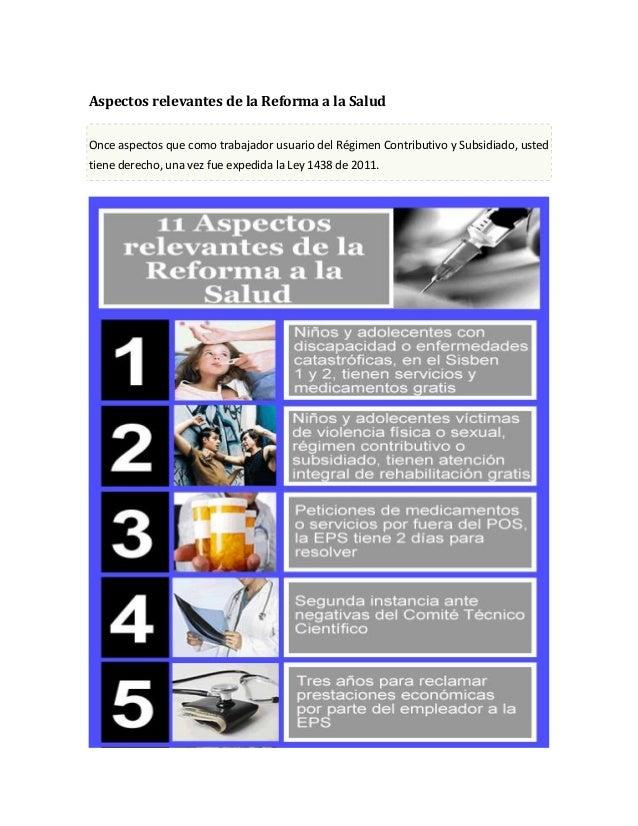 Aspectos relevantes de la Reforma a la Salud Once aspectos que como trabajador usuario del Régimen Contributivo y Subsidia...