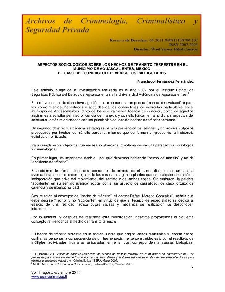 ASPECTOS SOCIOLÓGICOS SOBRE LOS HECHOS DE TRÁNSITO TERRESTRE EN EL                    MUNICIPIO DE AGUASCALIENTES, MÉXICO;...