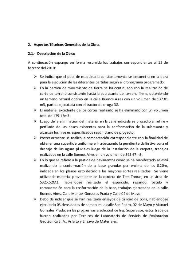 2. Aspectos Técnicos Generales de la Obra. 2.1.- Descripción de la Obra: A continuación expongo en forma resumida los trab...