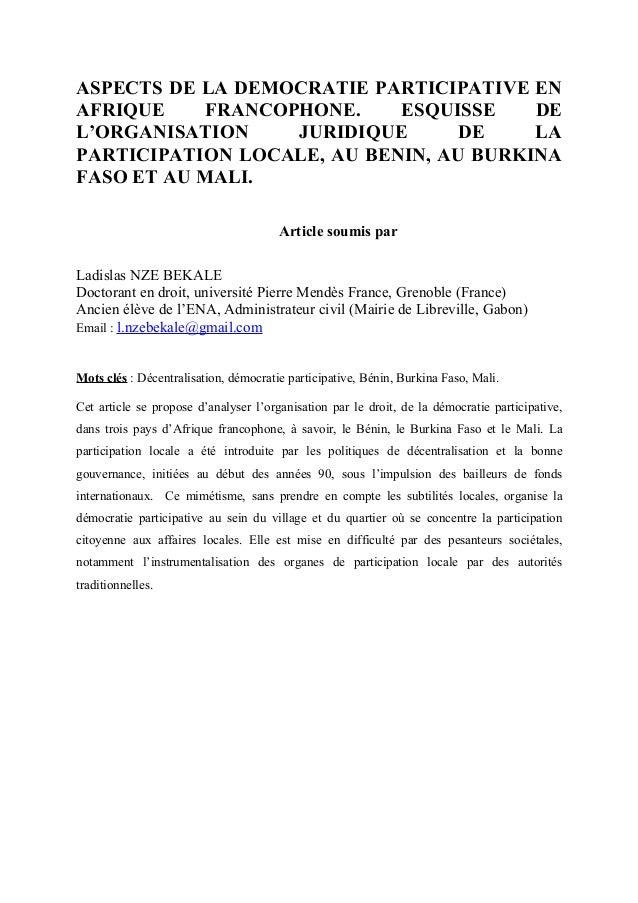ASPECTS DE LA DEMOCRATIE PARTICIPATIVE EN AFRIQUE FRANCOPHONE. ESQUISSE DE L'ORGANISATION JURIDIQUE DE LA PARTICIPATION LO...