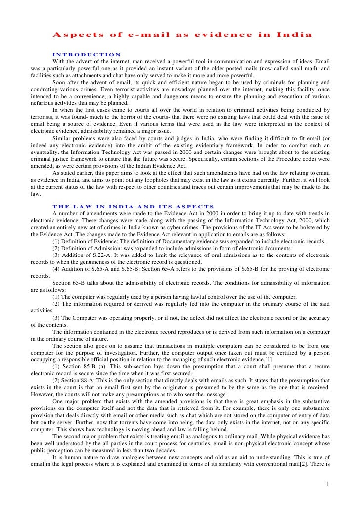 Aspects of e-mail as evidence in India           INTRODUCTION            With the advent of the internet, man received a p...