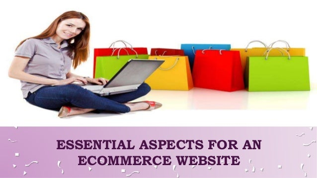 ESSENTIAL ASPECTS FOR AN ECOMMERCE WEBSITE