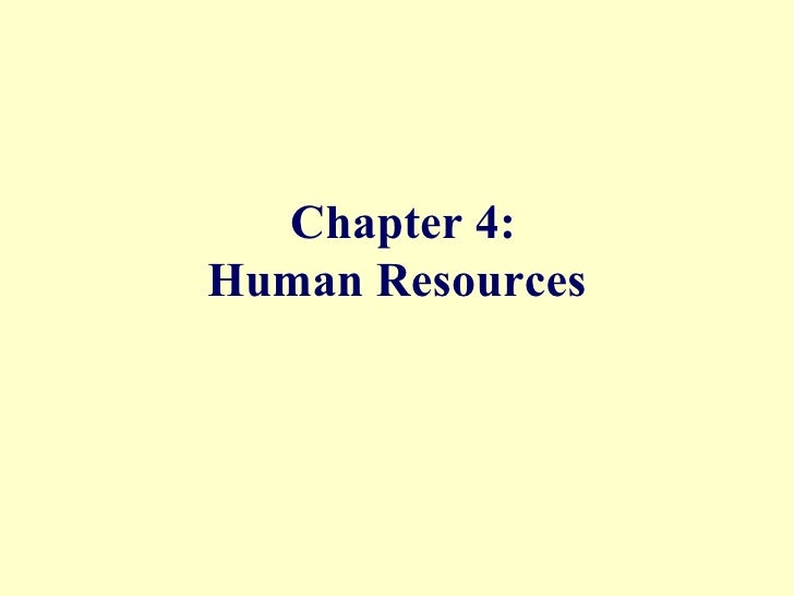 Chapter 4: Human Resources