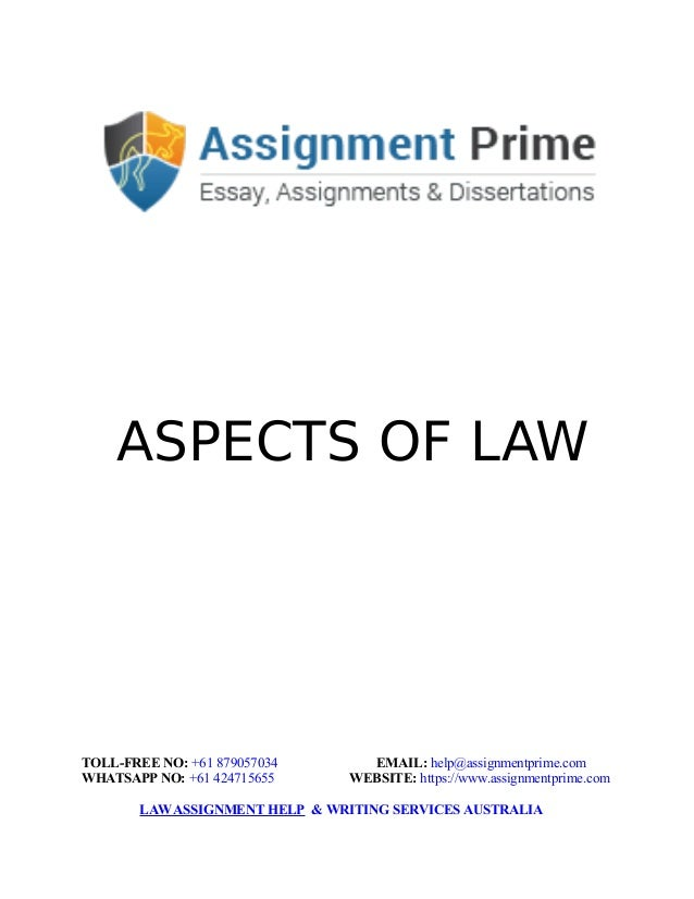 aspects of law law assignment writing sample aspects of law toll no 61 879057034 email help assignmentprime