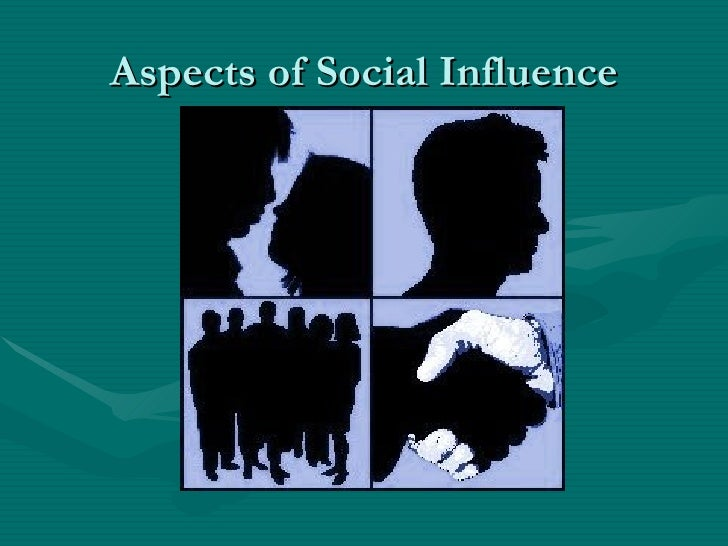 Aspects of Social Influence