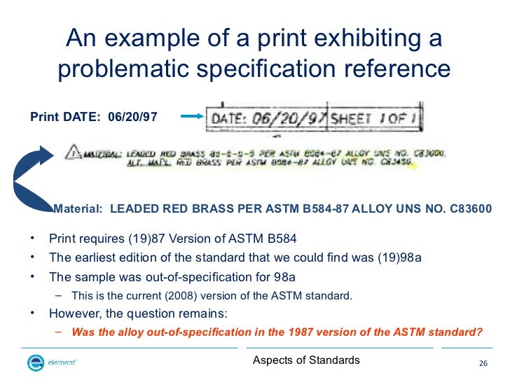 An example of a print exhibiting a     problematic specification referencePrint DATE: 06/20/97    Material: LEADED RED BRA...
