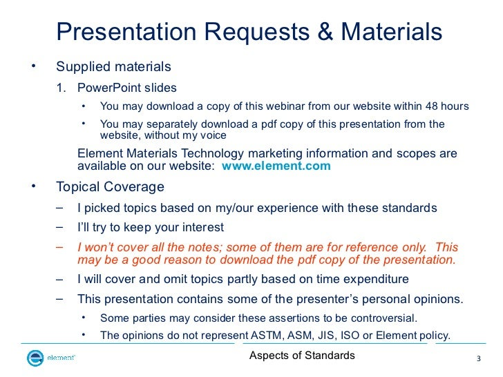 Presentation Requests & Materials•   Supplied materials    1. PowerPoint slides        •   You may download a copy of this...